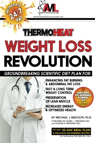 Thermo Heat Weight Loss Revolution: Groundbreaking Scientific Plan for Enhancing Fat Burning & Abdominal Fat Loss • Fast and Long Term Weight Control … • Increased Energy and Optimized Health